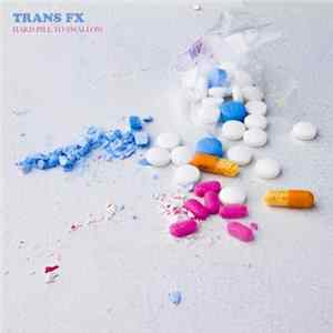 Scarica Trans FX - Hard Pill To Swallow Gratis