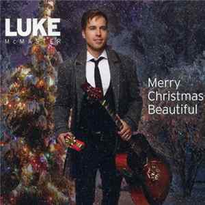 Scarica Luke McMaster - Merry Christmas, Beautiful Gratis