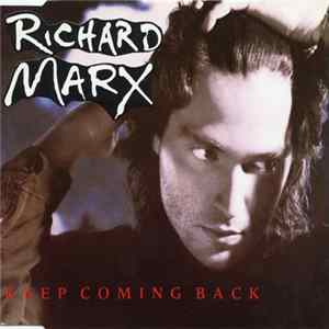 Scarica Richard Marx - Keep Coming Back Gratis