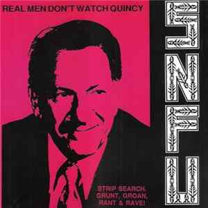 Scarica SNFU - Real Men Don't Watch Quincy Gratis