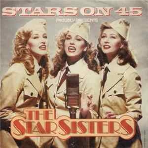 Scarica Stars On 45 Proudly Presents The Star Sisters - The Star Sisters Gratis