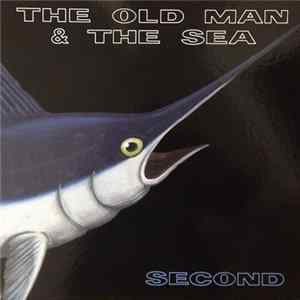Scarica The Old Man & The Sea - Second Gratis