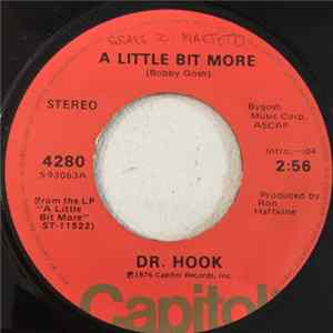 Scarica Dr. Hook - A Little Bit More / A Couple More Years Gratis